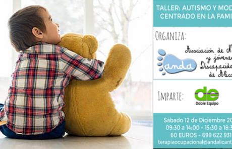 Taller autismo y modelo centrado en la familia Asociacion ANdA