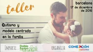 Taller: Autismo y Modelo Centrado en la Familia @ Biblioteca Bon Pastor | Barcelona | Catalunya | España