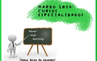 Cursos especializados marzo 2014