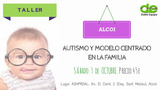 Autismo y Modelo Centrado en la Familia