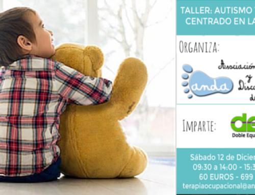 Taller: Autismo y Modelo Centrado en la Familia (San Vicente del Raspeig)