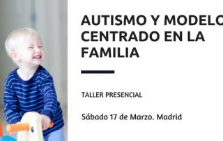 TALLER formativo autismo y modelo centrado en la familia madrid