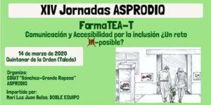XIV Jornadas ASPRODIQ. FormaTEA-T: Comunicación y Accesibilidad por la Inclusión @ Centro Cultural Príncipe de Asturias