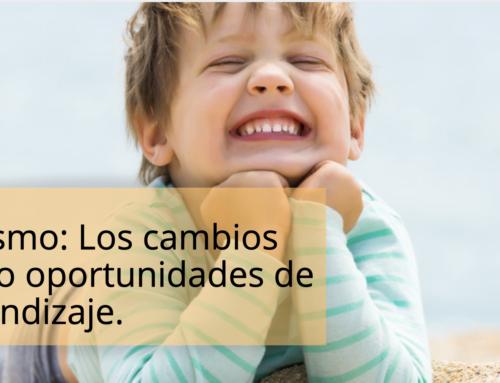 Autismo: los cambios como oportunidades de aprendizaje