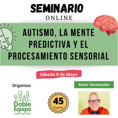 cartel seminario autismo la mente predictiva y el procesamiento sensorial de Peter Vermeulen
