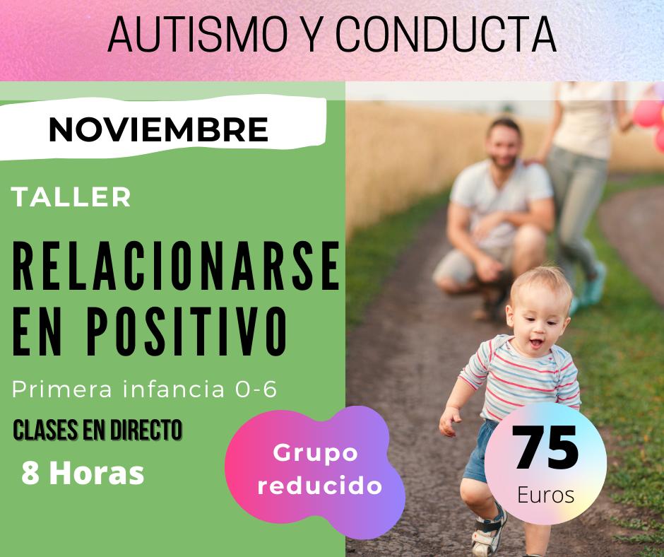 cartel taller relacionarse en positivo autismo y conducta