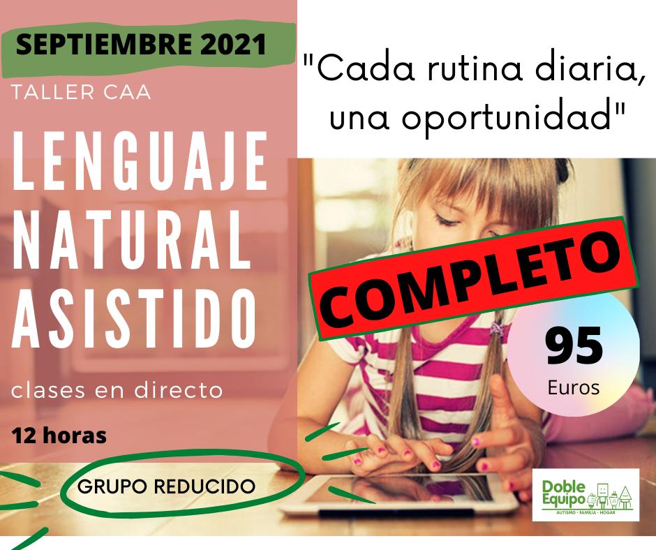 cartel taller lenguaje natural asistido septiembre 2021 doble equipo. Plazas agotadas