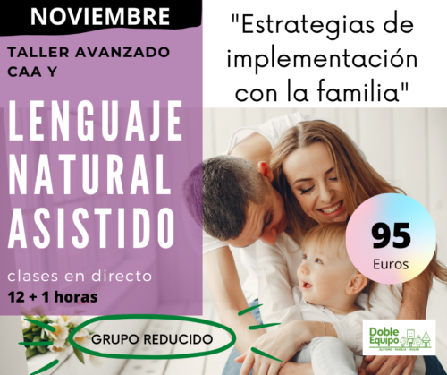 cartel cartel descriptivo del Taller CAA Lenguaje Natural Asistido. Estrategias de Implementación con la familia.